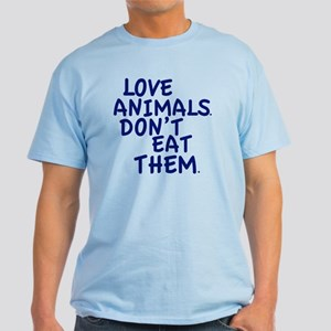 Don't Eat Animals Light T-Shirt