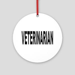 Veterinarian Ornament (Round)