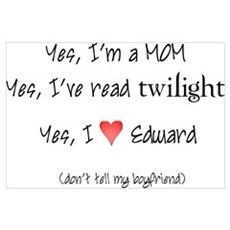 Yes, I love twilight Poster
