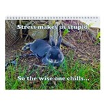 The Wise One Chills Wall Calendar
