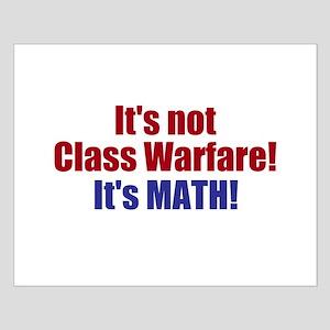 It's Not Class Warfare Small Poster