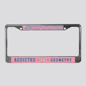 Addicted to Geometry License Plate Frame