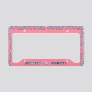 Addicted to Geometry License Plate Holder
