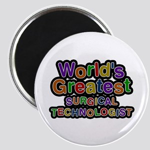 World's Greatest SURGICAL TECHNOLOGIST Round Magne