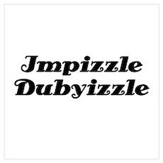 Impizzle Dubyizzle Poster