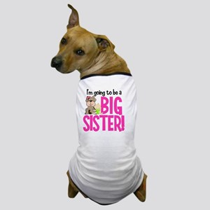 Big Sister To Be Dog T-Shirt