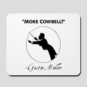"Mahler ""More Cowbell!"" Redux Mousepad"