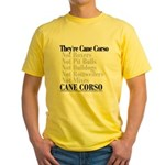 They're Cane Corso Yellow T-Shirt