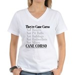 They're Cane Corso Women's V-Neck T-Shirt