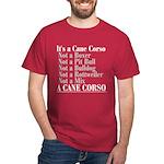It's a Cane Corso Dark T-Shirt