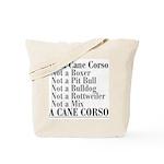 It's a Cane Corso Tote Bag