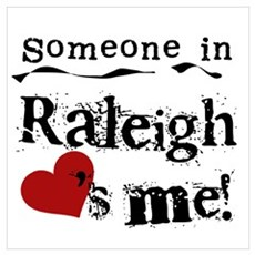 Raleigh Loves Me Poster