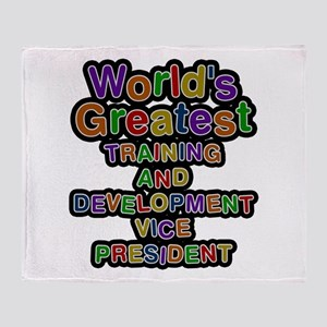 World's Greatest TRAINING AND DEVELOPMENT VICE PRE