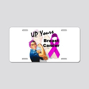 Up Yours Breast Cancer Aluminum License Plate