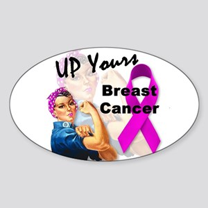 Up Yours Breast Cancer Sticker (Oval)