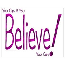 Believe! (purple) Poster