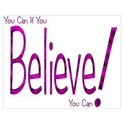 Believe! (purple) Poster