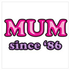 Mum Since 1986 Mother's Day Poster