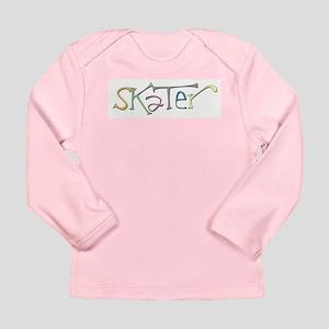 Skate Don't Hate Long Sleeve Infant T-Shirt
