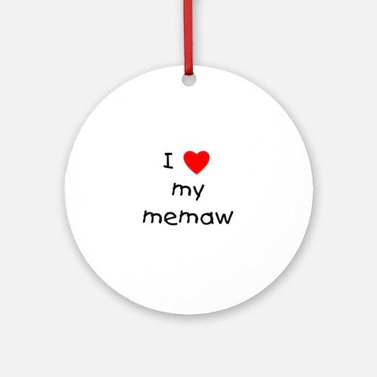 I love my memaw Ornament (Round)