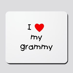 I love my grammy Mousepad
