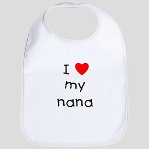 I love my nana Bib