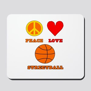 Peace Love Streetball Mousepad