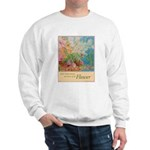 """Power of the Flower""(TM) Sweatshirt"