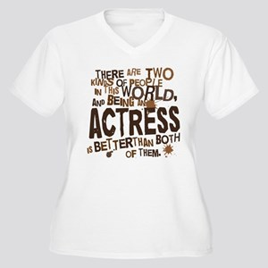 Actress (Funny) Gift Women's Plus Size V-Neck T-Sh