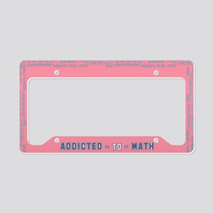 Addicted to Math License Plate Holder