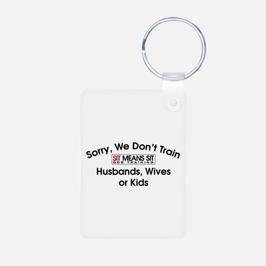 Cute All of the with the logo %27sorry we don Keychains