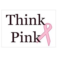 Think Pink Breast Cancer Awareness r Poster