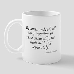 Benjamin Franklin quote 173 Mug