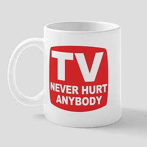 TV Never Hurt Anybody - Mug