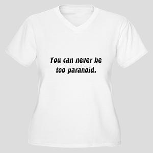 too paranoid Women's Plus Size V-Neck T-Shirt