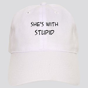 She's With Stupid Cap