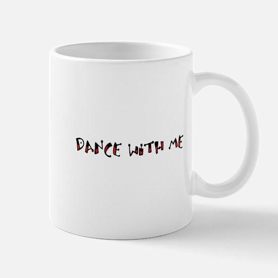 dance with me Mug