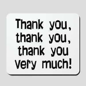 thank you thank you Mousepad