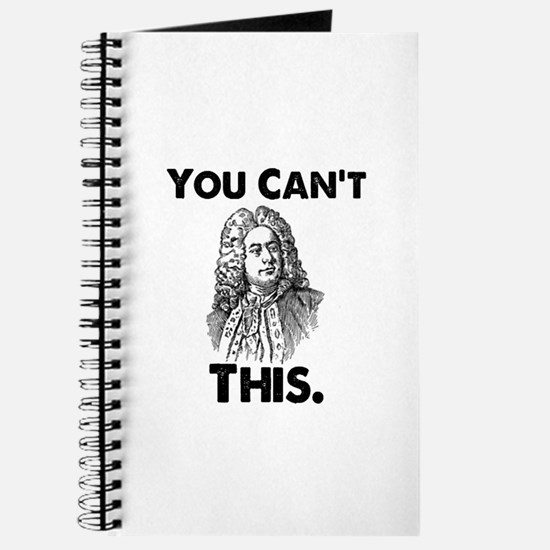 You Can't Handel This Journal