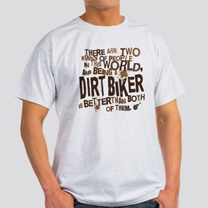 Dirt Biker (Funny) Gift Light T-Shirt