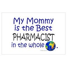 Best Pharmacist In The World (Mommy) Poster