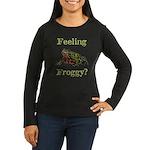 Feeling Froggy? Women's Long Sleeve Dark T-Shirt