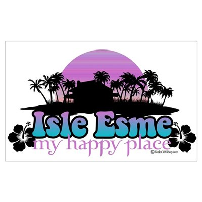 Isle Esme - My Happy Place Poster