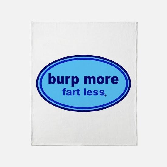 Burp More, Fart Less Throw Blanket