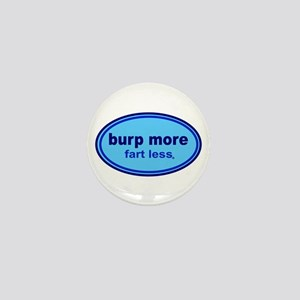 Burp More, Fart Less Mini Button