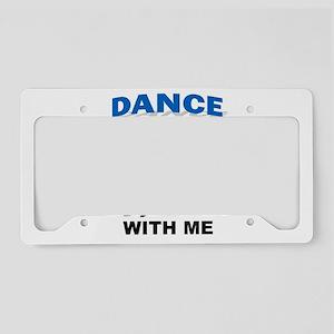DANCERS License Plate Holder