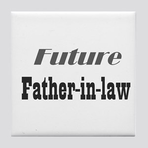 Future Father-in-Law Tile Coaster