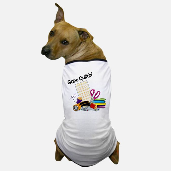 Gone Quiltin' Dog T-Shirt