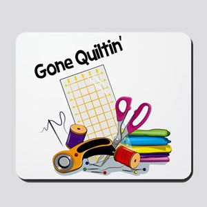 Gone Quiltin' Mousepad