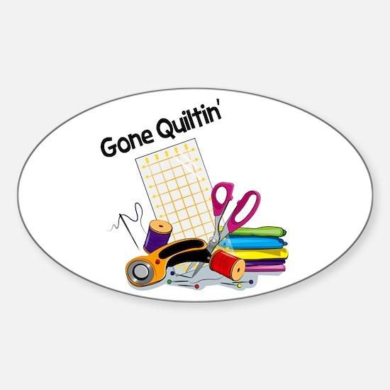 Gone Quiltin' Sticker (Oval)
